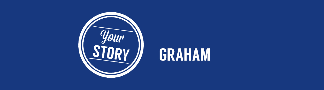 Graham your story