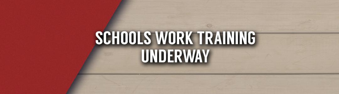 schoolswork-training-underway